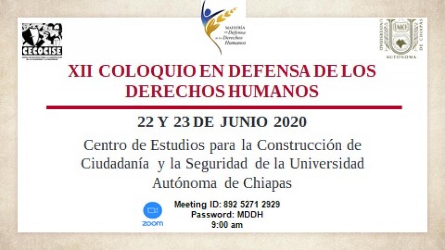 XII Coloquio en Defensa de los Derechos Humanos