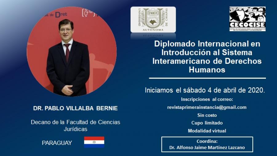 Diplomado Internacional en Introducción al Sistema Interamericano de Derechos Humanos.
