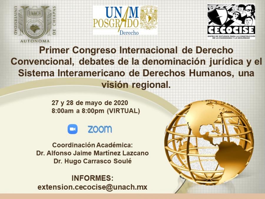 Primer Congreso Internacional de Derecho Convencional, debates de la denominación jurídica y el Sistema Interamericano de Derechos Humanos, una visión regional.